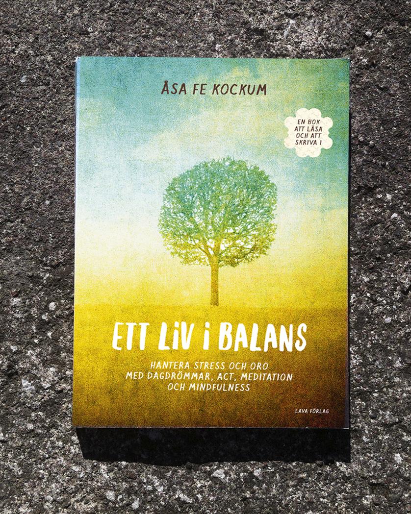 Formgivning och illustrationer av omslag och inlaga till »Ett liv i balans«, Lava Förlag.